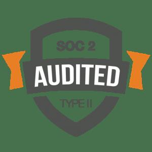 We are SOC 2 Type II Audited