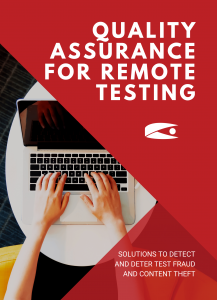 Quality Assurance for Remote Testing by Caveon