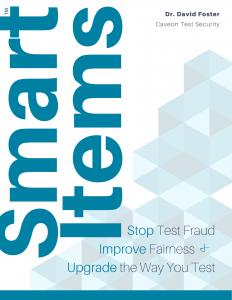 The SmartItem™ Ebook: Stop Test Fraud, Improve Fairness, & Upgrade the Way You Test