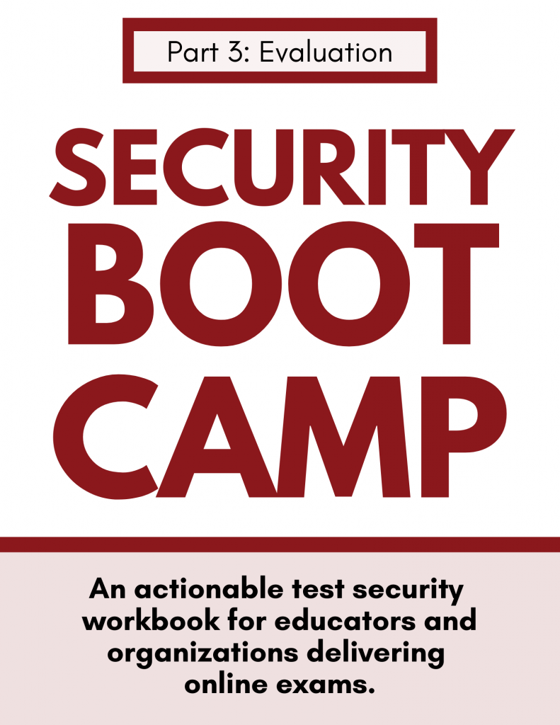 Security Boot Camp Part 3: Evaluation