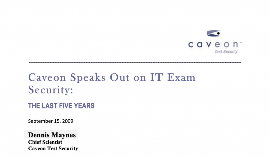 IT Exam Security: The Last Five Years​, a White Paper