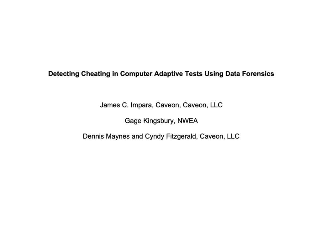 Detecting Cheating on Computer Adaptive Tests Using Data Forensics​: White Paper