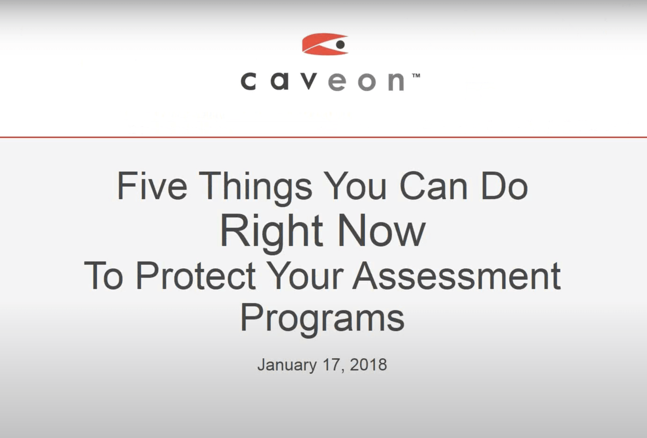Five Things to Protect Your Assessment Program